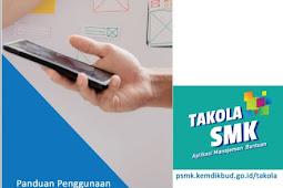 Inilah Buku Panduan Penggunaan Aplikasi Takola SMK