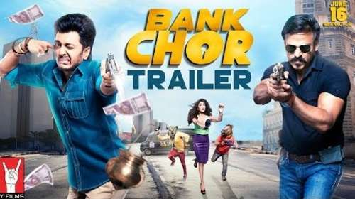 Bank Chor 2017 Hindi HD Official Trailer 720p