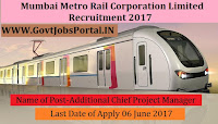 Mumbai Metro Rail Corporation Limited Recruitment 2017– Additional Chief Project Manager