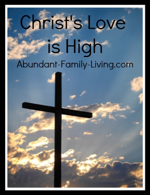Christ's Love is High