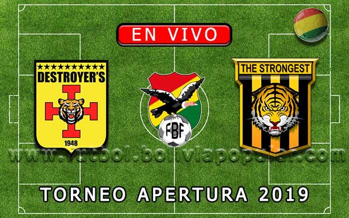 【En Vivo Online】Destroyers vs. The Strongest - Torneo Clausura 2018
