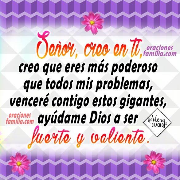 Oración de acción de gracias en la mañana, para pedir a Dios fuerza y valor para seguir adelante en momentos difíciles, oraciones por Mery Bracho.