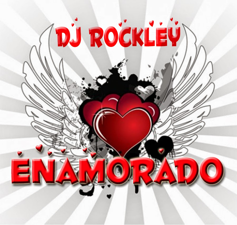 DJ Rockley - ENAMORADO