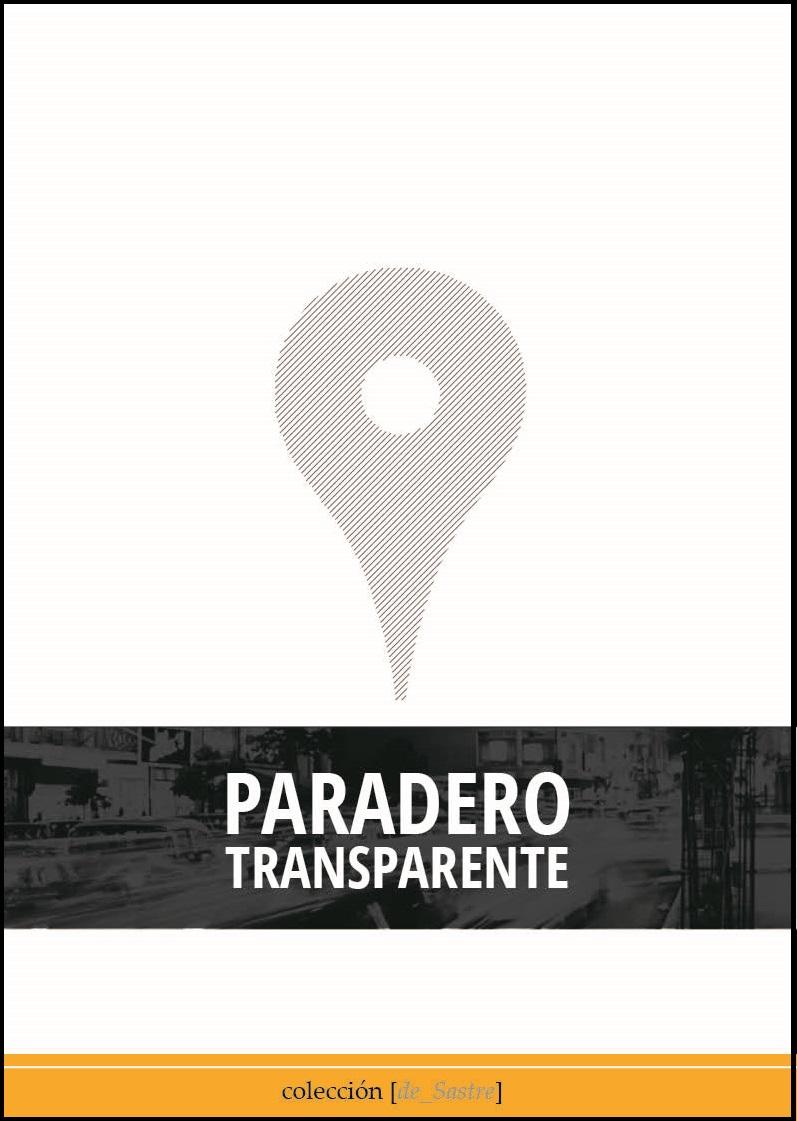 8eb3c7111e Paradero transparente resultó finalista del Premio Loewe a la Creación  Joven (2014).