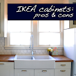 {renovate} pros and cons of IKEA cabinets