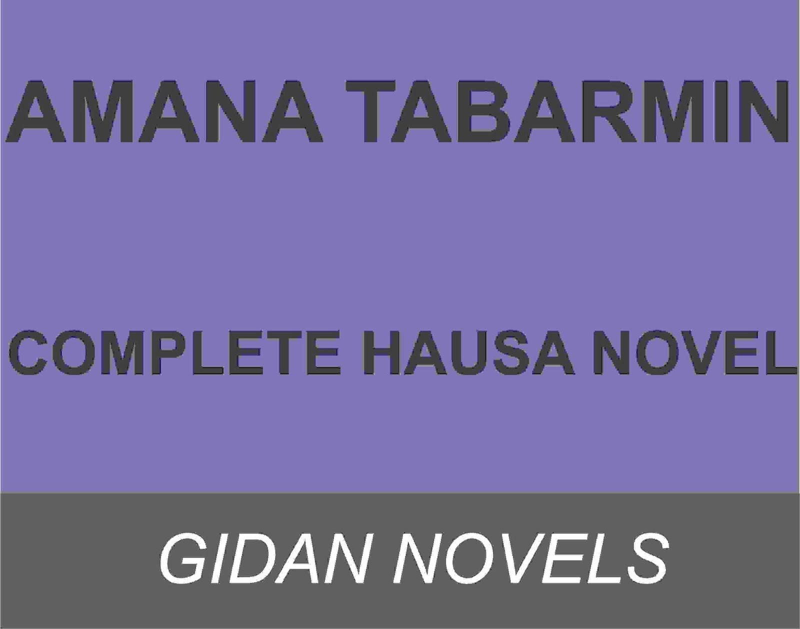 AMANA TABARMIN Complete hausa novels blog - Gidan Novels