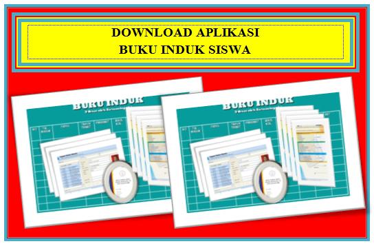Download Aplikasi Buku Induk Siswa Semua Jenjang SD, SMP, SMA/SMK Gratis