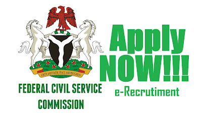 Apply Here for Federal Civil Service (FCSC) Commission Recruitment 2017 @ fedcivilservice:gov:ng