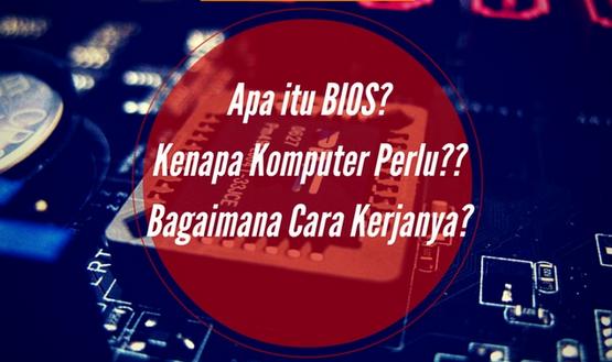 Pengertian BIOS