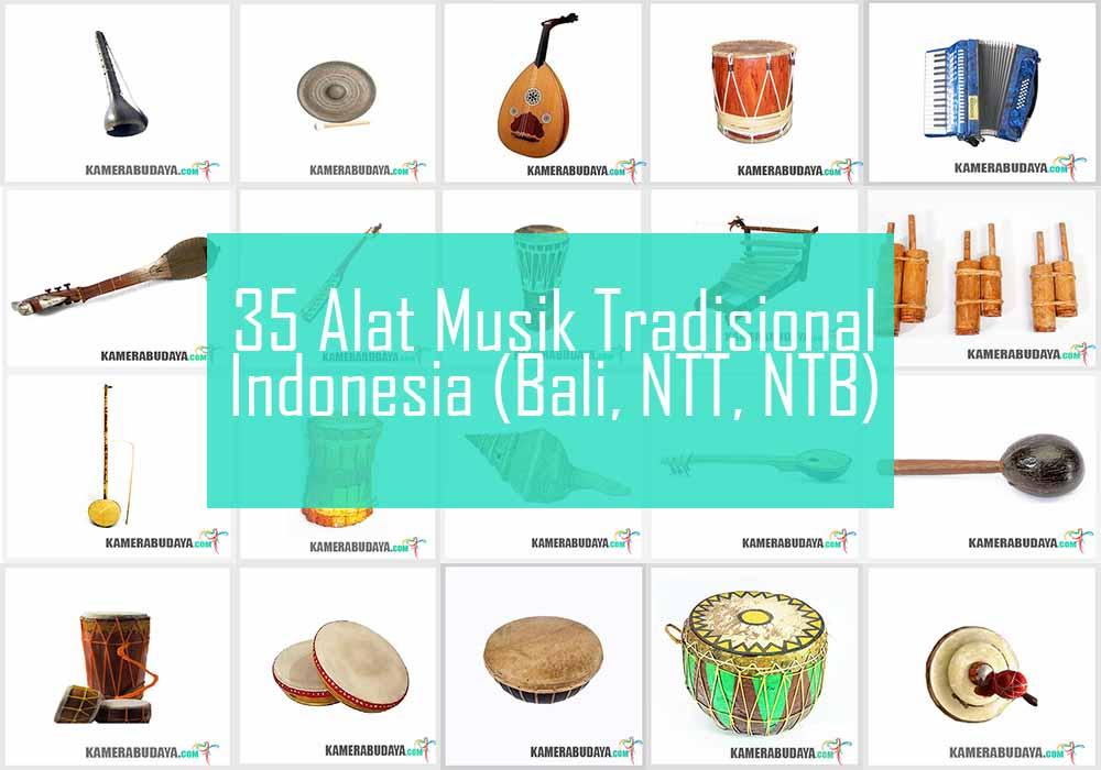 Inilah 3 Alat Musik Tradisional Dari Pulau Bali, NTB, NTT