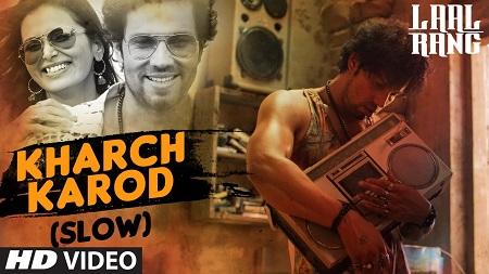 KHARCH KAROD Slow LAAL RANG New Indian Video Songs 2016 Randeep Hooda