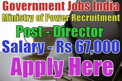 Ministry of Power Recruitment 2017