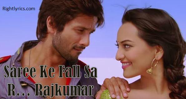 Saree Ke Fall Sa Lyrics - R...Rajkumar | Shahid, Sonakshi