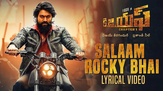 Salaam Rocky Bhai Telugu Song Lyrics - KGF Chapter 1 (2018)
