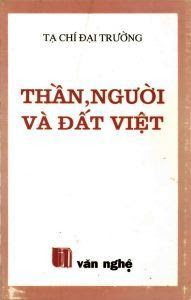 Thần, người và đất Việt - Tạ Chí Đại Trường
