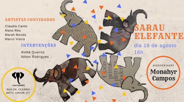 Sarau Elefante com apresentação de Monahyr Campos