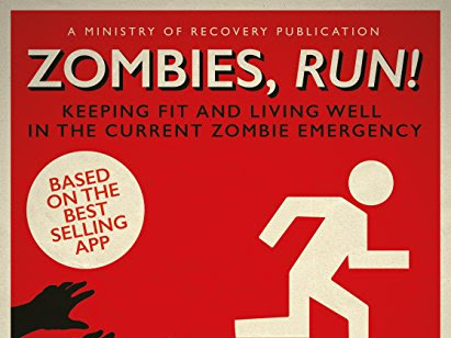 Running for my life - REVIEW - Zombies, Run! by Naomi Alderman & Six to Start