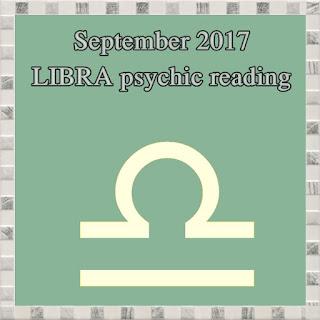 September 2017 LIBRA psychic reading horoscope
