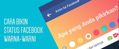 Cara Membuat Status Warna-warni di Facebook
