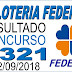 Resultado da Loteria Federal concurso 5321 (22/09/2018)