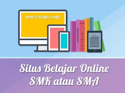 Situs Belajar Online SMK atau SMA  terbaru