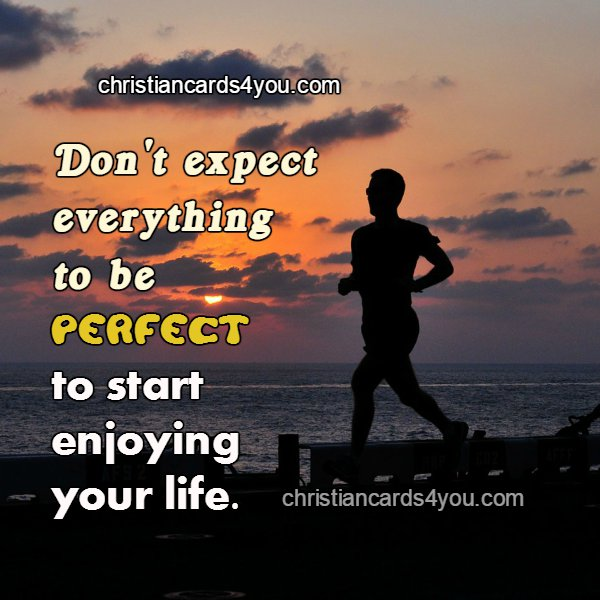 Quotes About Enjoying Life: Start Enjoying Your Life Free Quotes