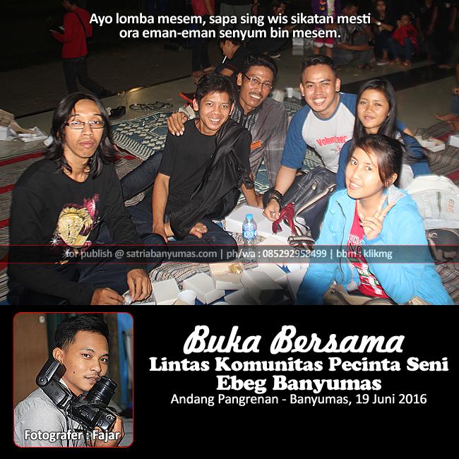 Dokumentasi Foto : BUKA BERSAMA LINTAS KOMUNITAS KESENIAN EBEG BANYUMAS (Bag.01) - SatriaBanyumas.com | Foto oleh : Fajar Novianto