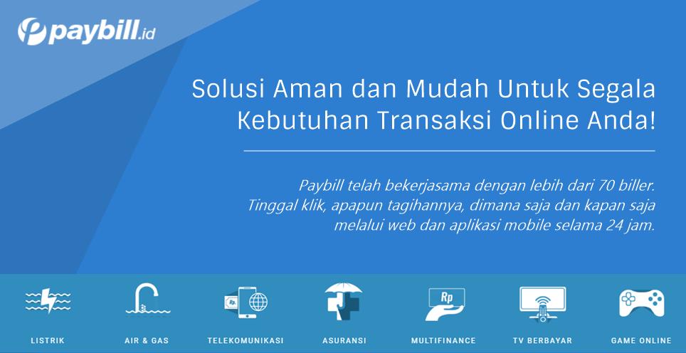 banner1 - Mau Transaksi Online Aman Tanpa Repot? Paybill Indonesia Bisa Mewujudkannya