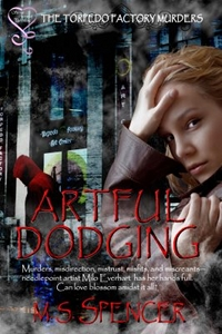 Artful Dodging by M.S. Spencer