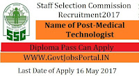 Staff Selection Commission Recruitment 2017- Medical Technologist