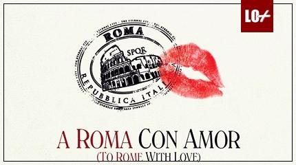 DE CINE: A Roma con amor 4