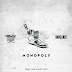"""Audio:  Manolo Rose ft Dave East """"Monopoly (Who You Kiddin)"""""""