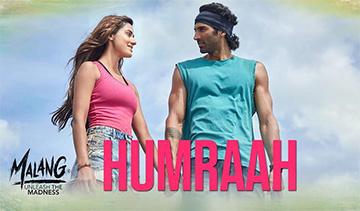 Humraah Hindi Song Lyrics and Video - Malang (2020) || Aditya Roy Kapur, Disha Patani | Sachet Tandon