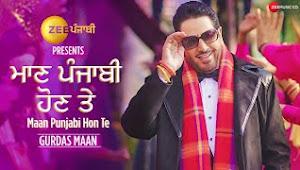 Maan Punjabi Hon Te Lyrics — Gurdas Maan