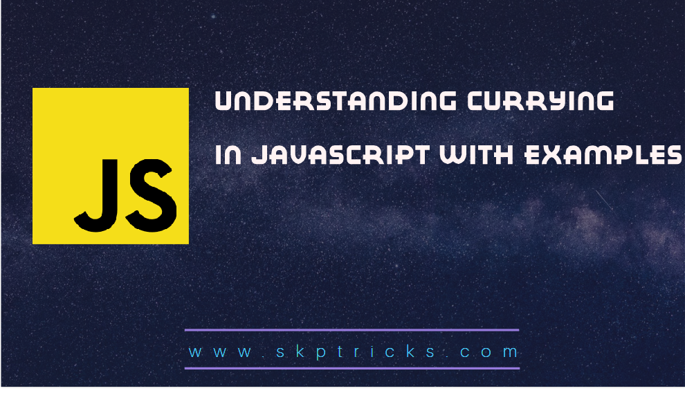 Understanding Currying in JavaScript