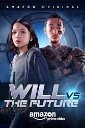 Will vs The Future (2017)