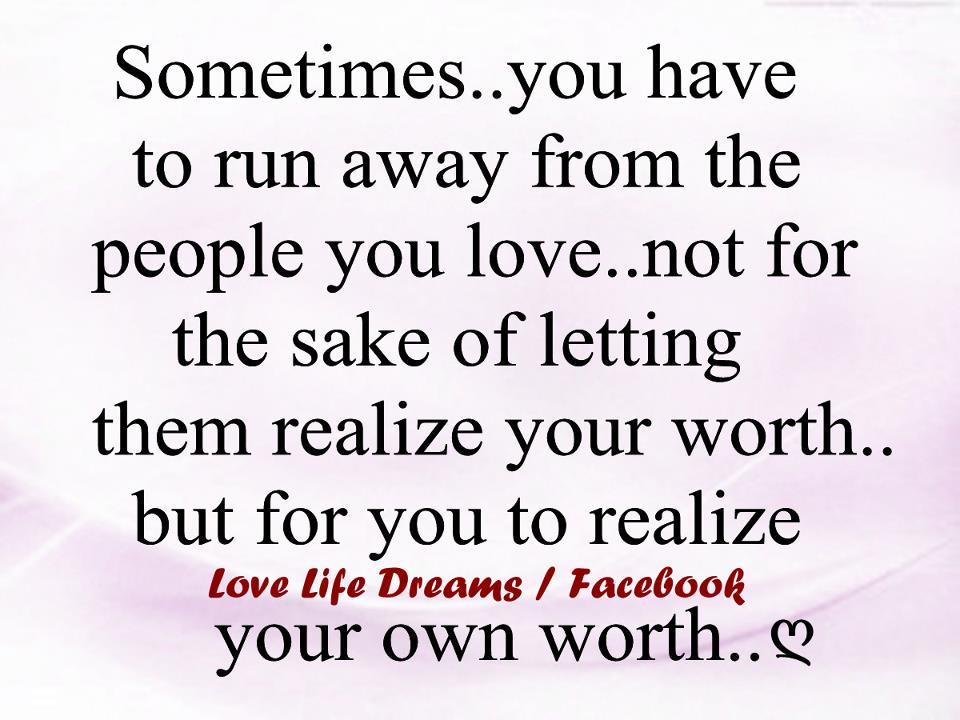Love Life Dreams Sometimes You Have To Run Away From The People