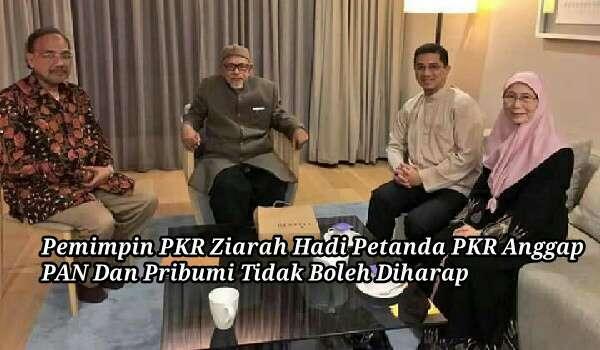 Pemimpin PKR Ziarah Hadi Petanda PKR Anggap PAN Dan Pribumi Tidak Boleh Diharap