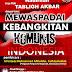 """Hadirilah ! Dauroh Dengan Tema """"Mewaspadai Kebangkitan Komunis Indonesia"""""""