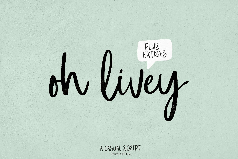 Casual brush script, Oh Livey