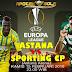 Agen Bola Terpercaya - Prediksi FC Astana vs Sporting Lisbon 15 Februari 2018