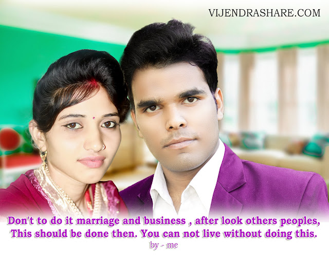 VIJENDRA QUOTES ON MARRIGE.