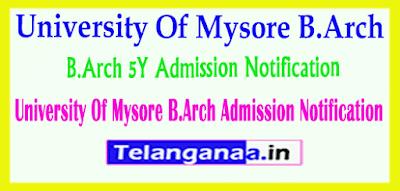 University Of Mysore B.Arch 5Y Admission Notification