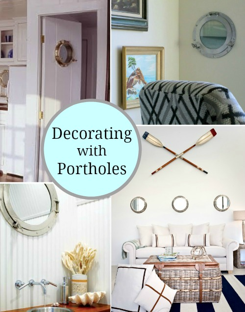 Decorating with Porthole Windows