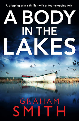 A Body In The Lakes by Graham Smith -  Books On Tour