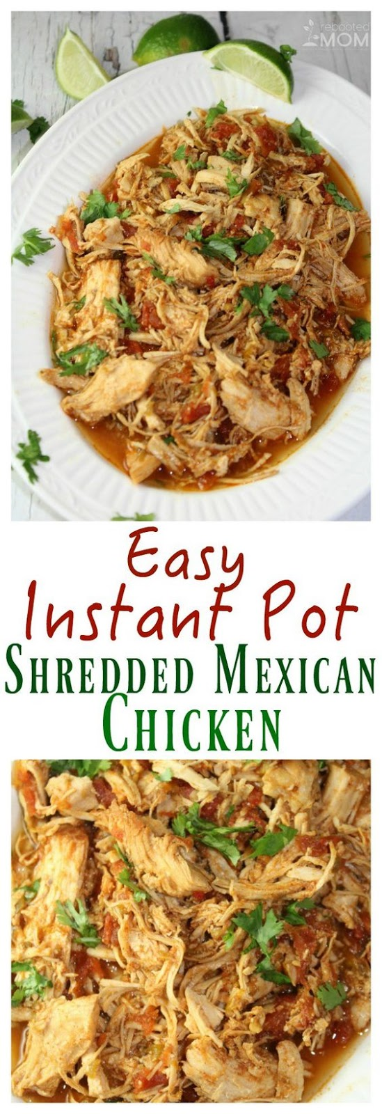 DELICIOUS INSTANT POT SHREDDED MEXICAN CHICKEN