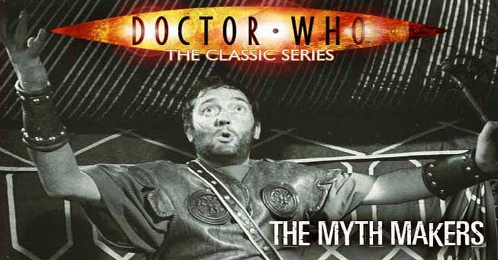 Doctor Who 020: The Myth Makers
