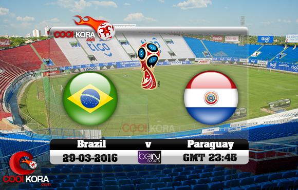 مشاهدة مباراة باراجواي والبرازيل اليوم 29-3-2016 تصفيات كأس العالم