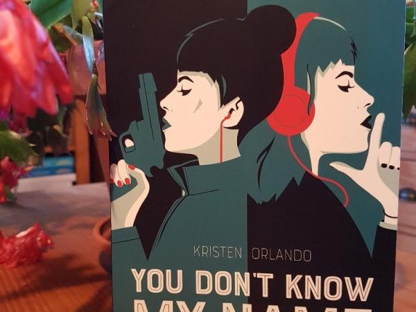 You don't know my name de Kristen Orlando