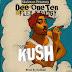 Audio|| Dee one ten x Flex & Pody - kush (prod by kid kid) | Download Fast